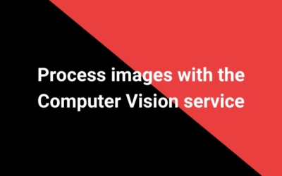 Process images with the Computer Vision service
