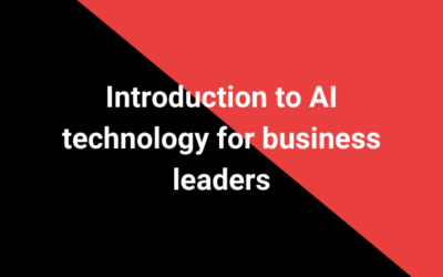 Introduction to AI technology for business leaders