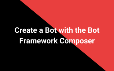 Create a Bot with the Bot Framework Composer