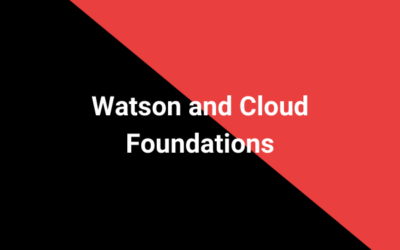 Watson and Cloud Foundations