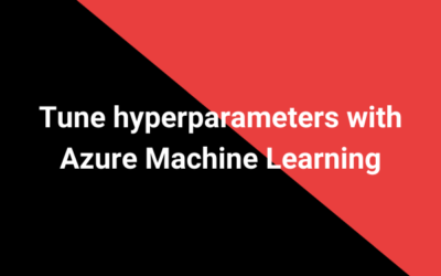 Tune hyperparameters with Azure Machine Learning
