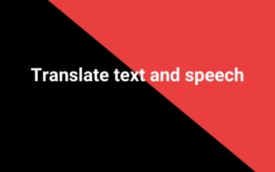 Translate text and speech