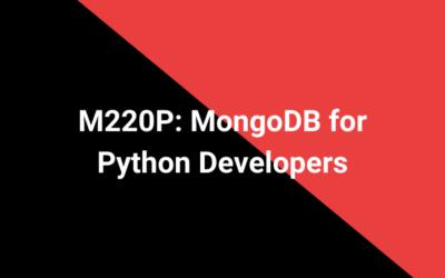 M220P: MongoDB for Python Developers