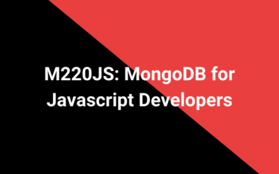 M220JS: MongoDB for Javascript Developers