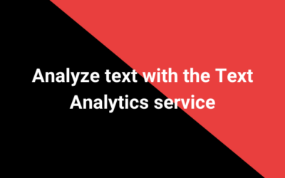 Analyze text with the Text Analytics service