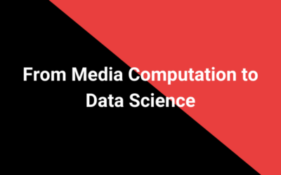 From Media Computation to Data Science