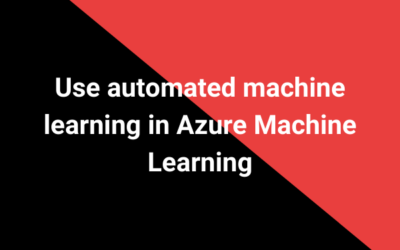 Use automated machine learning in Azure Machine Learning