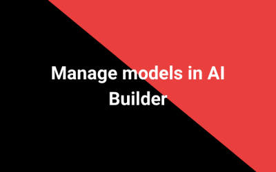 Manage models in AI Builder