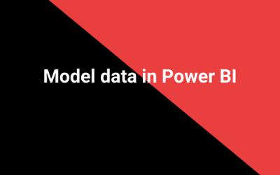 Model data in Power BI
