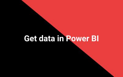 Get data in Power BI